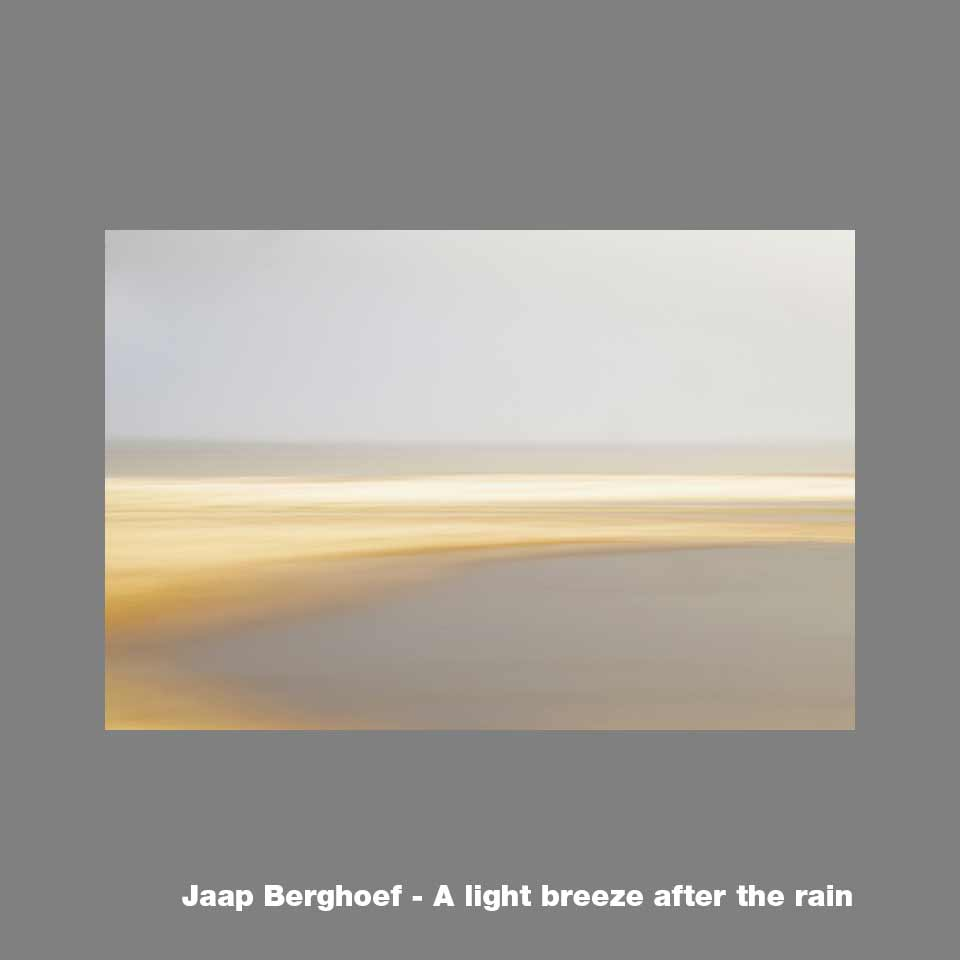 Fotokunst von Jaap Berghoef - A light breeze after the Rain